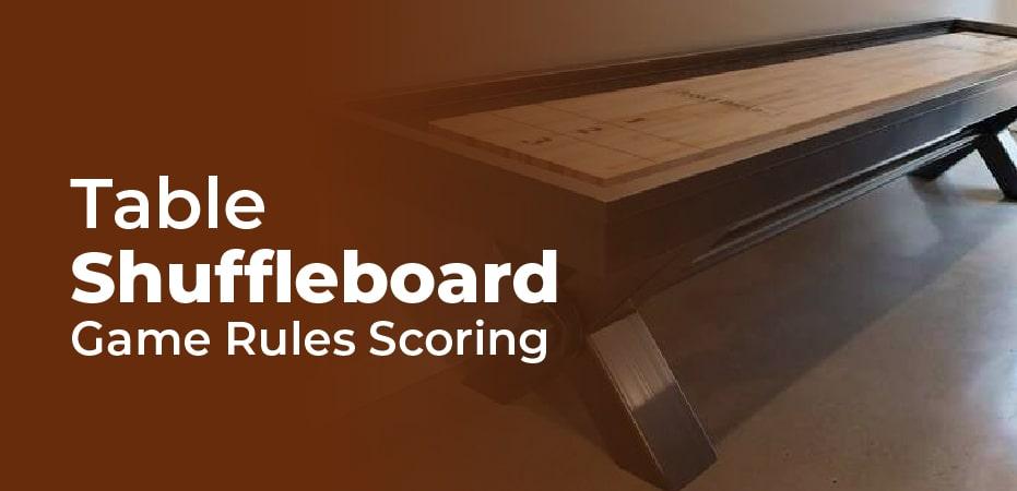 Shuffleboard Table Rules