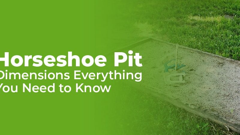 Horseshoe Pit Dimensions – Everything You Need to Know
